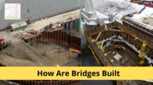 How Are Bridges Built