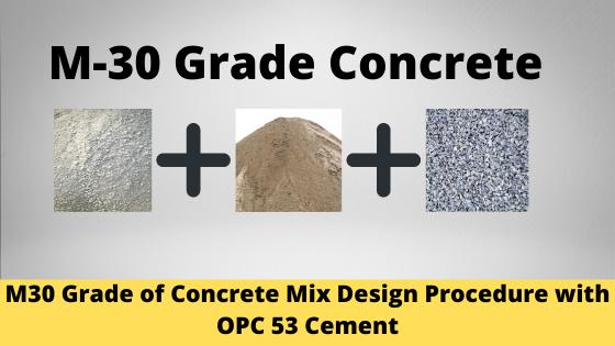 M30 Grade of Concrete
