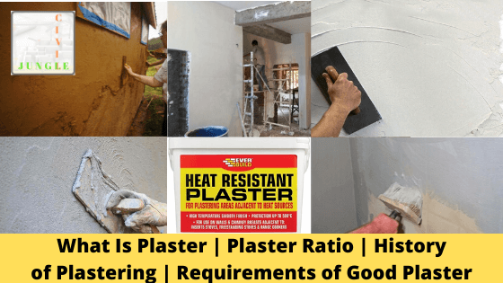 What Is Plaster _ Plaster Ratio _ History ofPlastering _ Requirements of Good Plaster