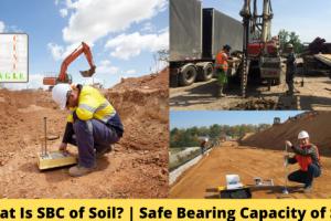What Is SBC of Soil? | Safe Bearing Capacity of Soil